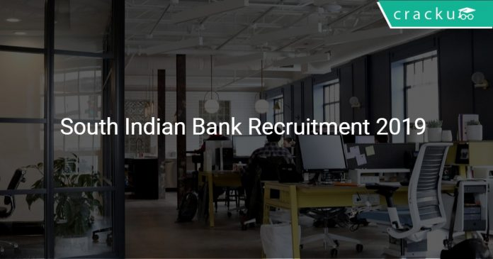 South Indian Bank Recruitment 2019 Officers & Other 10 Vacancies