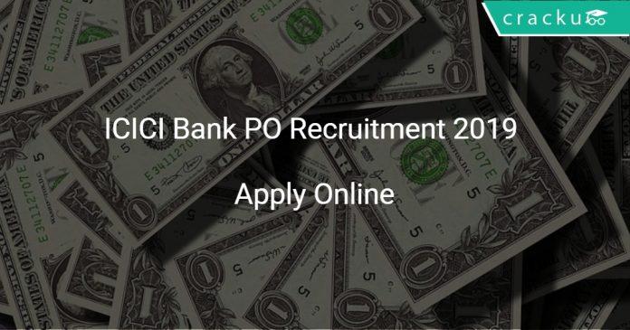 ICICI Bank PO Recruitment 2019