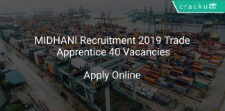 MIDHANI Recruitment 2019 Trade Apprentice 40 Vacancies