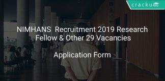 NIMHANS Recruitment 2019 Research Fellow & Other 29 Vacancies