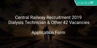 Central Railway Recruitment 2019 Dialysis Technician & Other 42 Vacancies