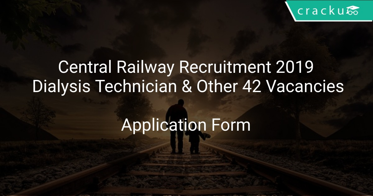 Central Railway Recruitment 2019 Dialysis Technician