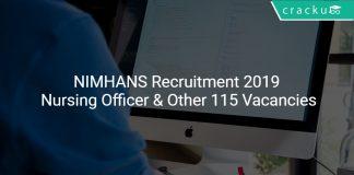 NIMHANS Recruitment 2019 Nursing Officer & Other 115 Vacancies