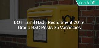 DOT Tamil Nadu Recruitment 2019 Group B&C Posts 35 Vacancies