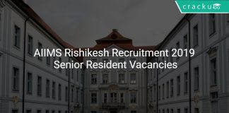 AIIMS Rishikesh Recruitment 2019 Senior Resident Vacancies