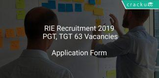 RIE Recruitment 2019 PGT, TGT 63 Vacancies