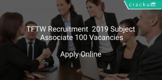 TFTW Recruitment 2019 Subject Associate 100 Vacancies