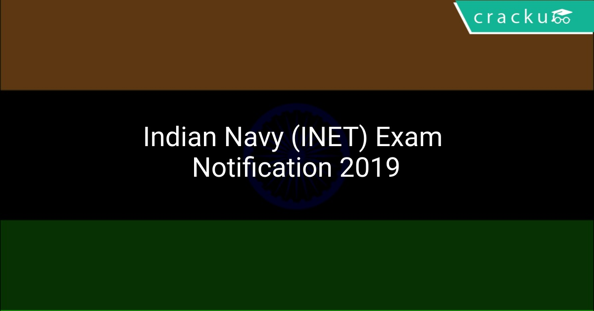 Indian Navy (INET) Exam Notification 2019 Apply Online | Cracku In