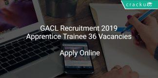 GACL Recruitment 2019 Apprentice Trainee 36 Vacancies