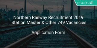 Northern Railway Recruitment 2019 Station Master & Other 749 Vacancies
