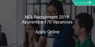 NCL Recruitment 2019 Apprentice 170 Vacancies