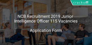 NCB Recruitment 2019 Junior Intelligence Officer 115 Vacancies