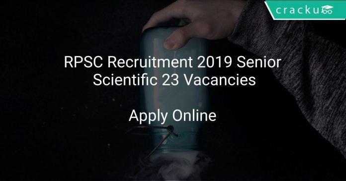 RPSC Recruitment 2019 Senior Scientific 23 Vacancies