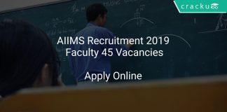 AIIMS Recruitment 2019 Faculty 45 Vacancies