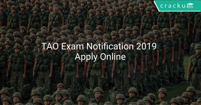 TAO Exam Notification 2019 Apply Online