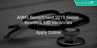 AIIMS Recruitment 2019 Senior Resident 100 Vacancies