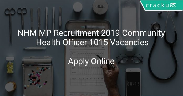 NHM MP Recruitment 2019 Community Health Officer 1015 Vacancies