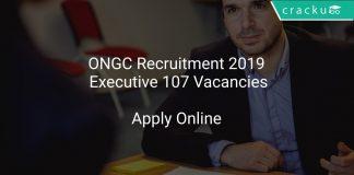 ONGC Recruitment 2019 Executive 107 Vacancies