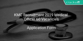 KMC Recruitment 2019 Medical Officer 60 Vacancies
