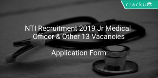 NTI Recruitment 2019 Jr Medical Officer & Other 13 Vacancies