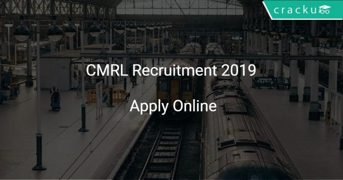 CMRL Recruitment 2019 Trainee 25 Vacancies