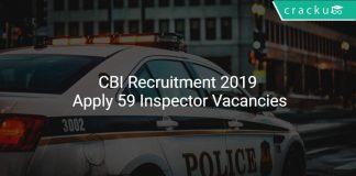 CBI Recruitment 2019 Apply 59 Inspector Vacancies