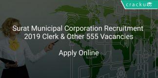 Surat Municipal Corporation Recruitment 2019 Marshal Leader & Other 555 Vacancies