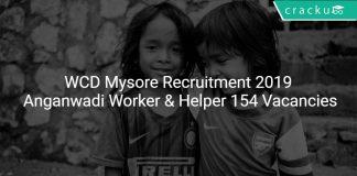 WCD Mysore Recruitment 2019 Anganwadi Worker & Helper 154 Vacancies
