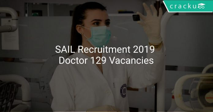SAIL Recruitment 2019 Doctor 129 Vacancies