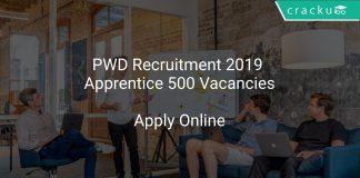 PWD Recruitment 2019 Apprentice 500 Vacancies