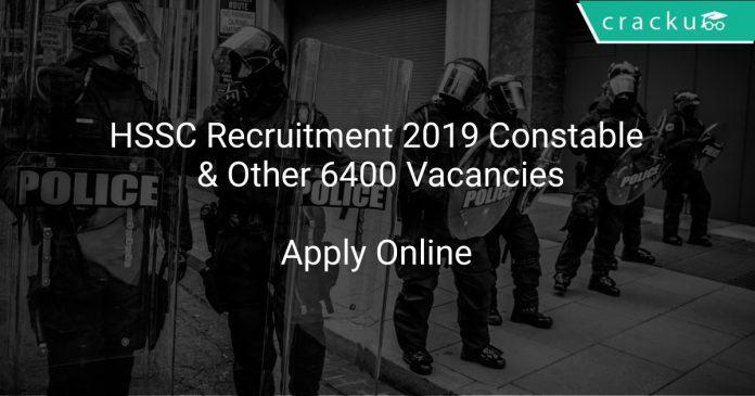 HSSC Recruitment 2019 Constable & Other 6400 Vacancies