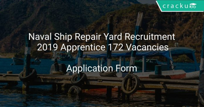 Naval Ship Repair Yard Recruitment 2019 Apprentice 172 Vacancies