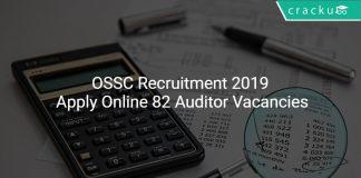 OSSC Recruitment 2019 Apply Online 82 Auditor Vacancies