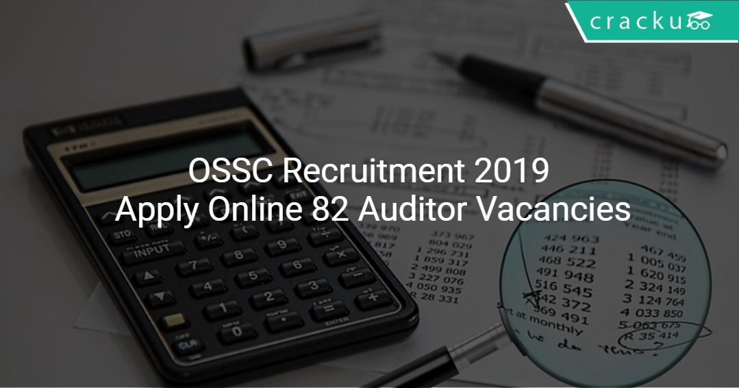 Image result for OSSC RECRUITMENT 2019 - APPLY FOR 82 AUDITOR VACANCIES
