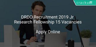 DRDO Recruitment 2019 Jr Research Fellowship 15 Vacancies