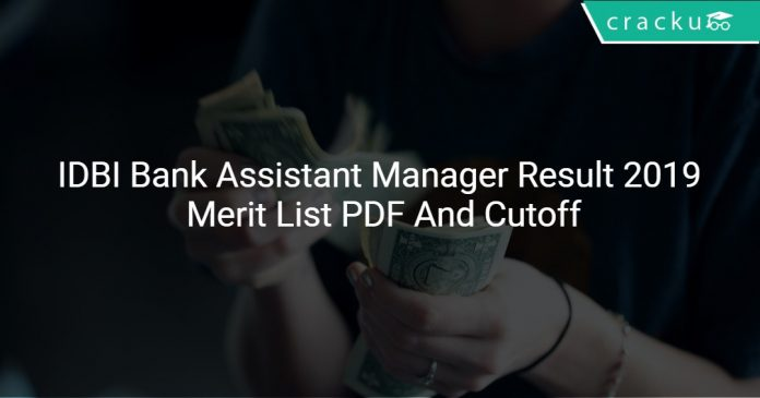 IDBI Bank Assistant Manager Result 2019 Merit List PDF And Cutoff