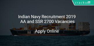 Indian Navy Recruitment 2019 AA and SSR 2700 Vacancies