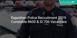 Rajasthan Police Recruitment 2019 Constable 8600 & SI 706 Vacancies