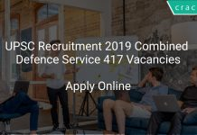 UPSC Recruitment 2019 Combined Defence Service 417 Vacancies