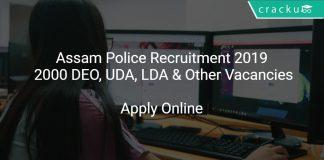Assam Police Recruitment 2019 Apply Online 2000 DEO, UDA, LDA & Other Vacancies