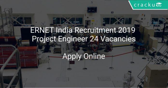 ERNET India Recruitment 2019 Project Engineer 24 Vacancies