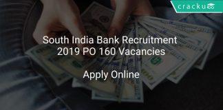 South India Bank Recruitment 2019 PO 160 Vacancies