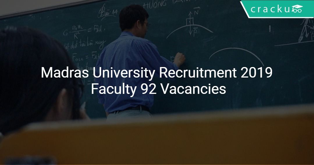 Image result for UNIVERSITY OF MADRAS 92 GUEST FACULTY NOTIFICATION 2019 - APPLY HERE