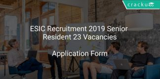 ESIC Recruitment 2019 Senior Resident 23 Vacancies