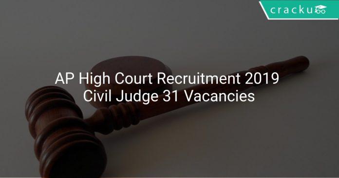 AP High Court Recruitment 2019 Civil Judge 31 Vacancies