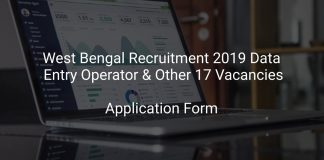 West Bengal Recruitment 2019 Data Entry Operator & Other 17 Vacancies