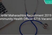 NHM Maharashtra Recruitment 2019 Community Health Officer 5716 Vacancies