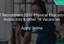 IIT Recruitment 2019 Physical Education Instructors & Other 18 Vacancies