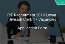 RIE Recruitment 2019 Lower Division Clerk 17 Vacancies