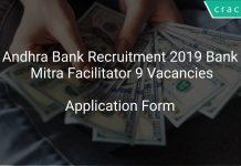 Andhra Bank Recruitment 2019 Bank Mitra Facilitator 9 Vacancies